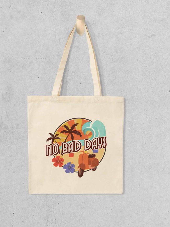 Tote bag No bad days