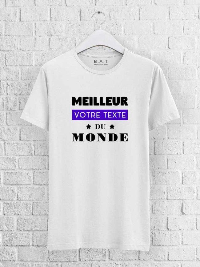 T-shirt Meilleur du monde personnalisé