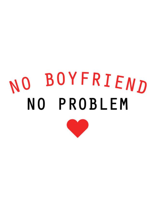 T-shirt No boyfriend