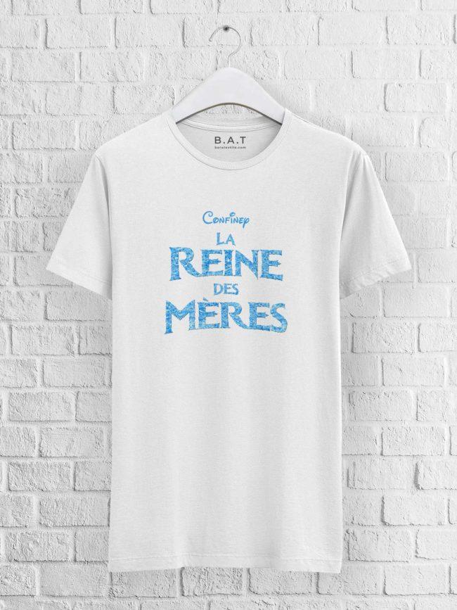 T-shirt mixte – La reine des mères