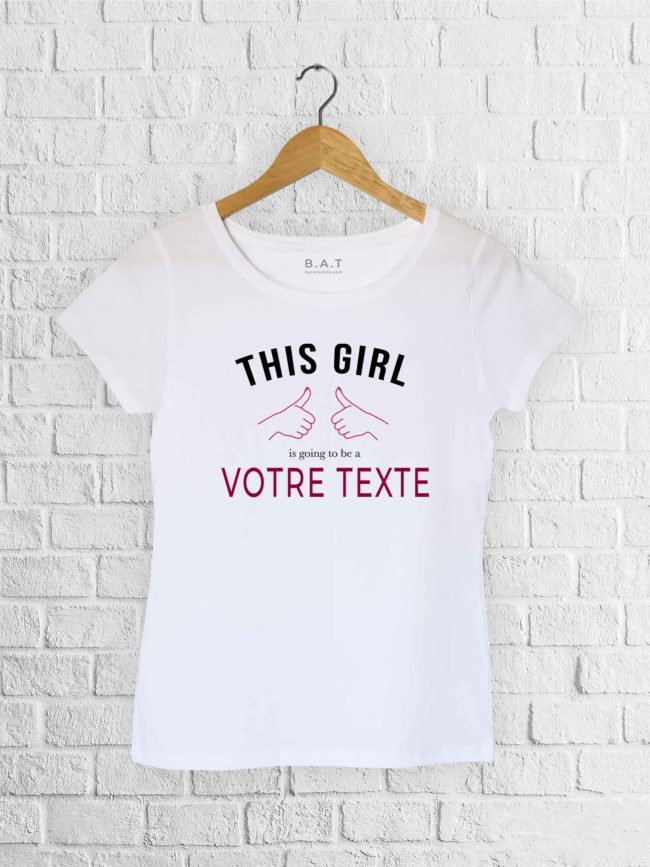 T-shirt This girl is
