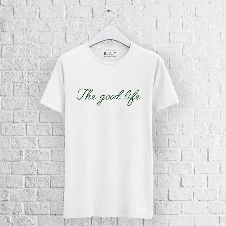 T-shirt The good life