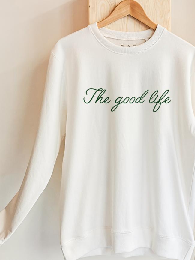Sweat The good life