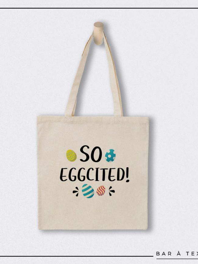 Tote bag So eggcited !