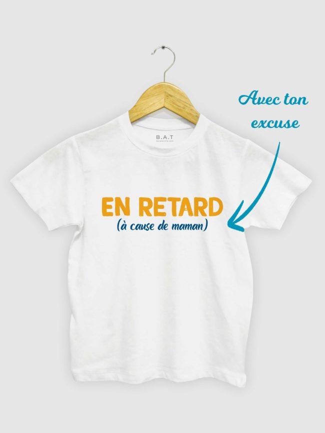 T-shirt En retard – Ton excuse
