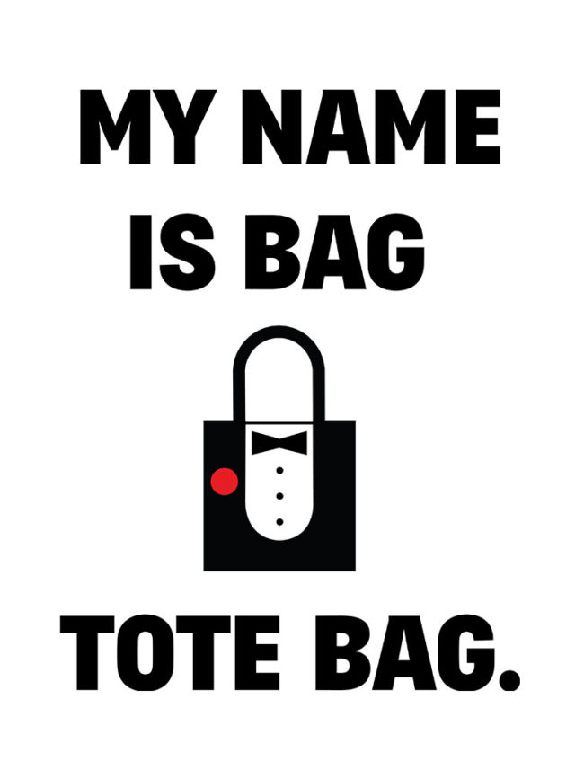 Tote Bag My name is tote bag